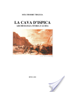 La Cava d'Ispica: archeologia storia e guida